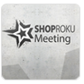 ShopRoku Meeting 2013