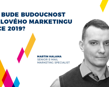 Acomware-email-marketing-budoucnost-2019-Martin-Halama