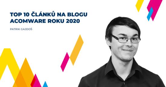Acomware-blog-Patrik-Gajdos-top-clanky-2020