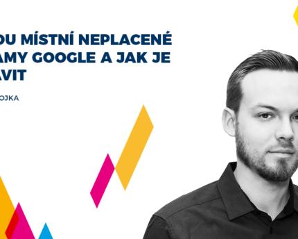 Acomware blog Google mistni neplacene zaznamy Ondrej Chvojka