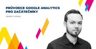 Acomware-blog-Chvojka-pruvodce-google-analytics